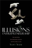 Illusions of Entrepreneurship - Best Small Business Book