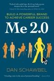 Me 2.0 - Personal Branding Book by Dan Schawbel