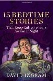15 Bedtime Stories that Keep Entrepreneurs Awake at Night