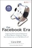 The Facebook Era by clara Shih
