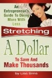 Stretching a Dollar to Save Thousands