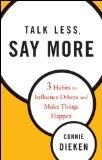Talk Less, Say More