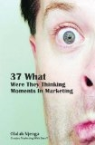 37 What Were They Thinking Moments
