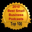 2010 top 100 small business podcasts