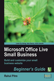 Book Review: Microsoft Office Live Small Business by Rahul Pitre