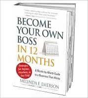 How to Become Your Own Boss In 12 Months