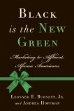 Black Is The New Green: Shedding New Light on Affluent African Americans