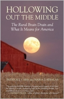 Hollowing Out the Middle; A Call to Duty to Save Small Town America