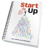 Startup: 100 Tips to Get Your Business Going