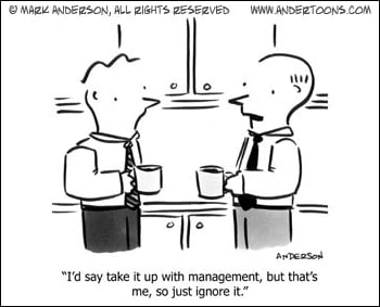 Take It Up With Management or Just Ignore It?