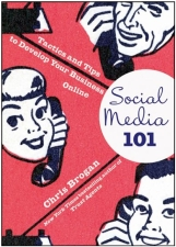 "Start Your Social Media Tactics with Tips from ""Social Media 101"""