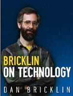 Bricklin on Technology: Insights for the Technological Startup
