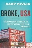 Broke USA: An Expose of Subprime Lending and Its Impact on the Economy