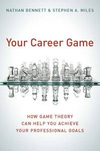 Your Career Game: Make Winning Business Moves