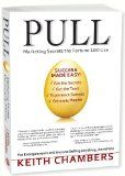 Pull:  Marketing Secrets teh Fortune 100 Use