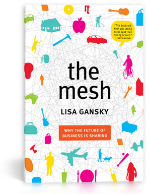 Review of The Mesh: Why The Future of Business Is Sharing