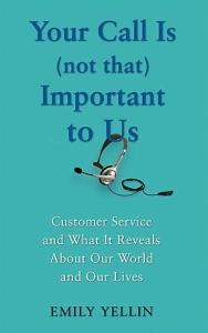Read Your Call Is (Not That) Important to Us Before You Call Customer Service