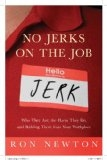 No Jerks on the Job