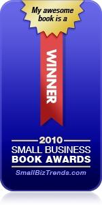 2010 Book Awards Winner at Smallbiztrends.com