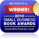 2010 Small Business Book Awards - SmallBizTrends.com