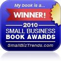 2010 Small Business Book Awards - SmallBizTrends.com
