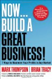 """Now, Build a Great Business"" Is a Business Owner's Handbook"