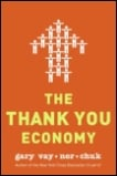 The Thank You Economy:  Show You Care for People Through Social Media