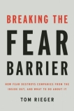 Breaking the Fear Barrier: Don't Let Fear Prevent Success in Your Company