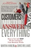 customers are the answer