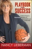 Playbook for Success: A Hall of Famer's Tactics for Women in Leadership