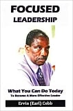 Focused Leadership Teaches Leadership Lessons That Can Make Your Day
