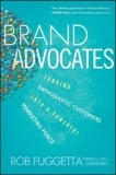 Read Brand Advocates to Promote Your Brand: Fuggetta 'Bout It
