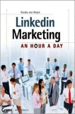 Successful LinkedIn Marketing: One Hour Per Day