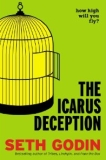 Are You A Victim of The Icarus Deception?