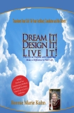 Dream It, Design It, Live It: Coaching Workbook