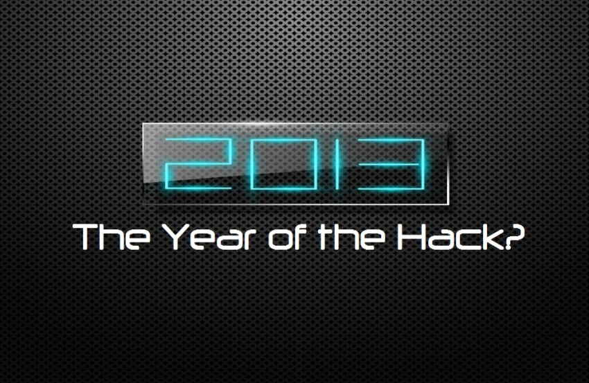 2013 the year of the hack