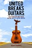 united breaks guitars