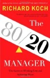 80 - 20 Manager by Richard Koch