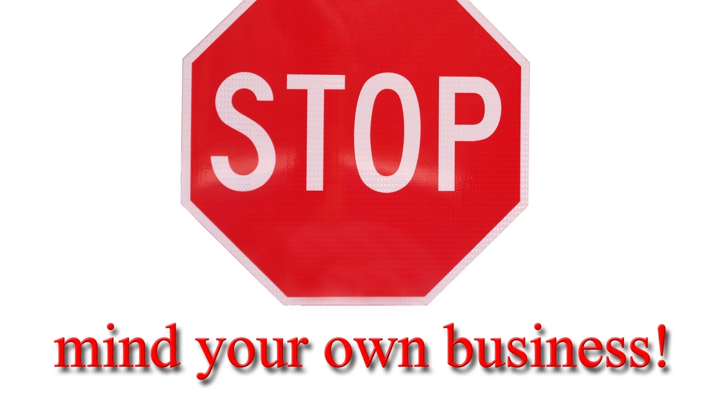 Employees to Employers: Mind Your Own Business