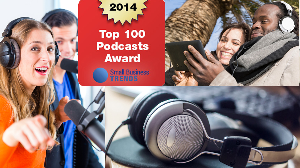 Top 100 Small Business Podcasts 2014 Edition