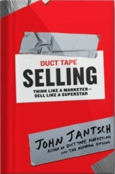 Duct Tape Selling - one of the best marketing books