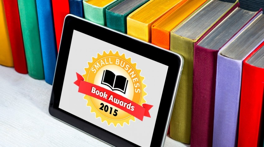 The 7th Annual Small Business Book Awards Feature What's Worth Reading