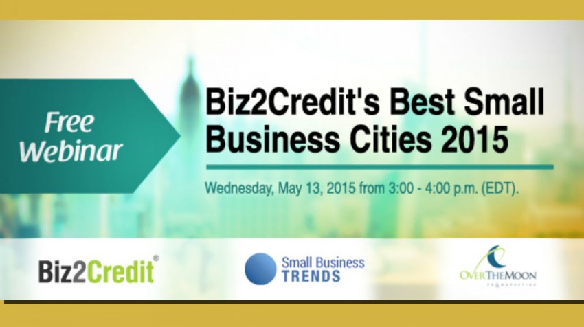 Check Out Biz2Credit's Best Small Business Cities Webinar This Week