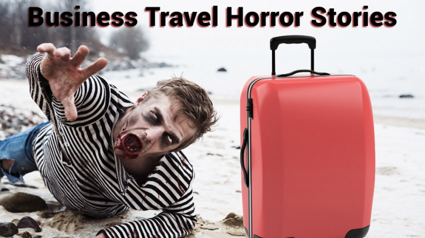 Business Travel Horror Stories