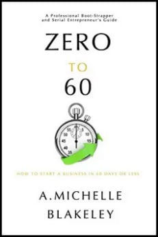 "Read ""Zero to 60"" for Tips About How to Start Your Business"