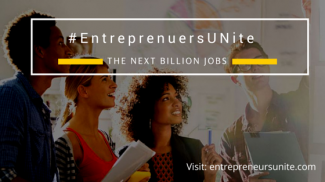 #EntrepreneursUNite for the Next Billion Jobs