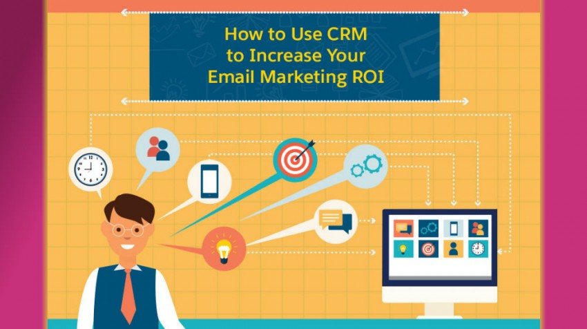 Need Better Email Marketing Results? Try a Better CRM