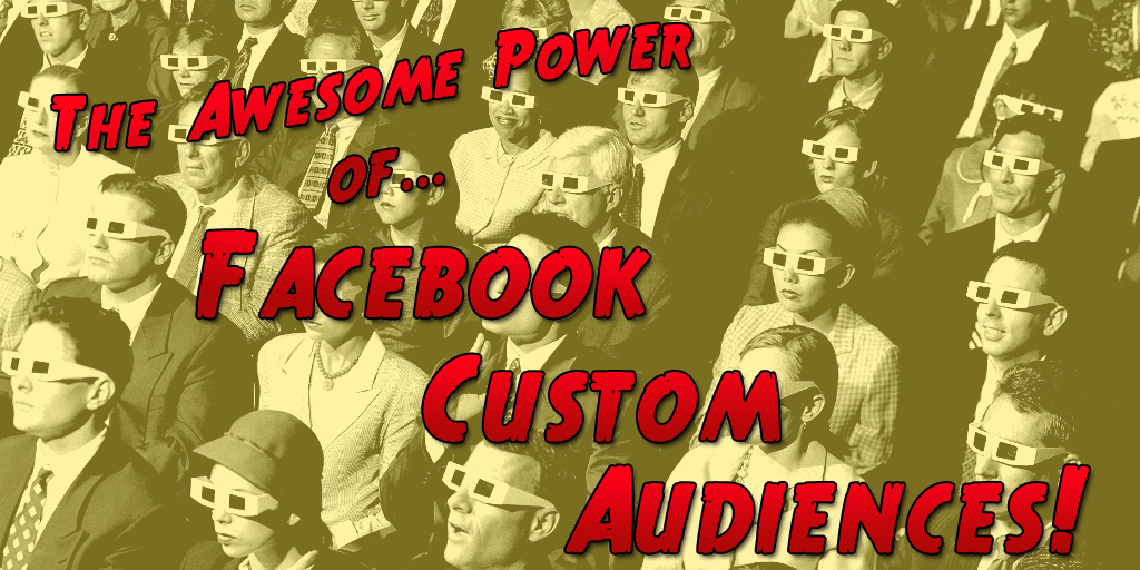 What Can Facebook Custom Audiences Do for Your Marketing Campaign? - Small Business Trends