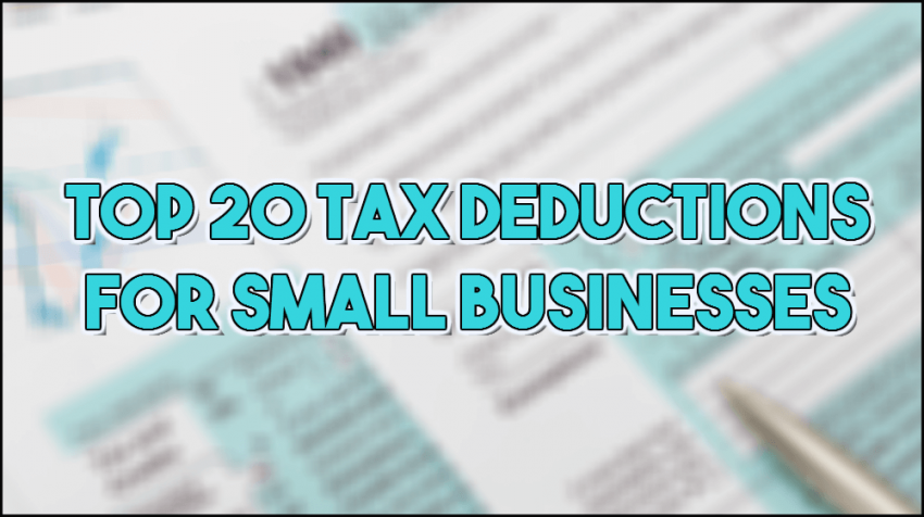 Top 20 Tax Deductions For Small Business Small Business Trends