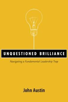 """""""Unquestioned Brilliance"""""""